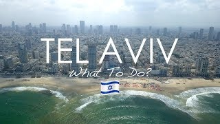 MUST DO In TEL AVIV (ISRAEL) - Vlog #126