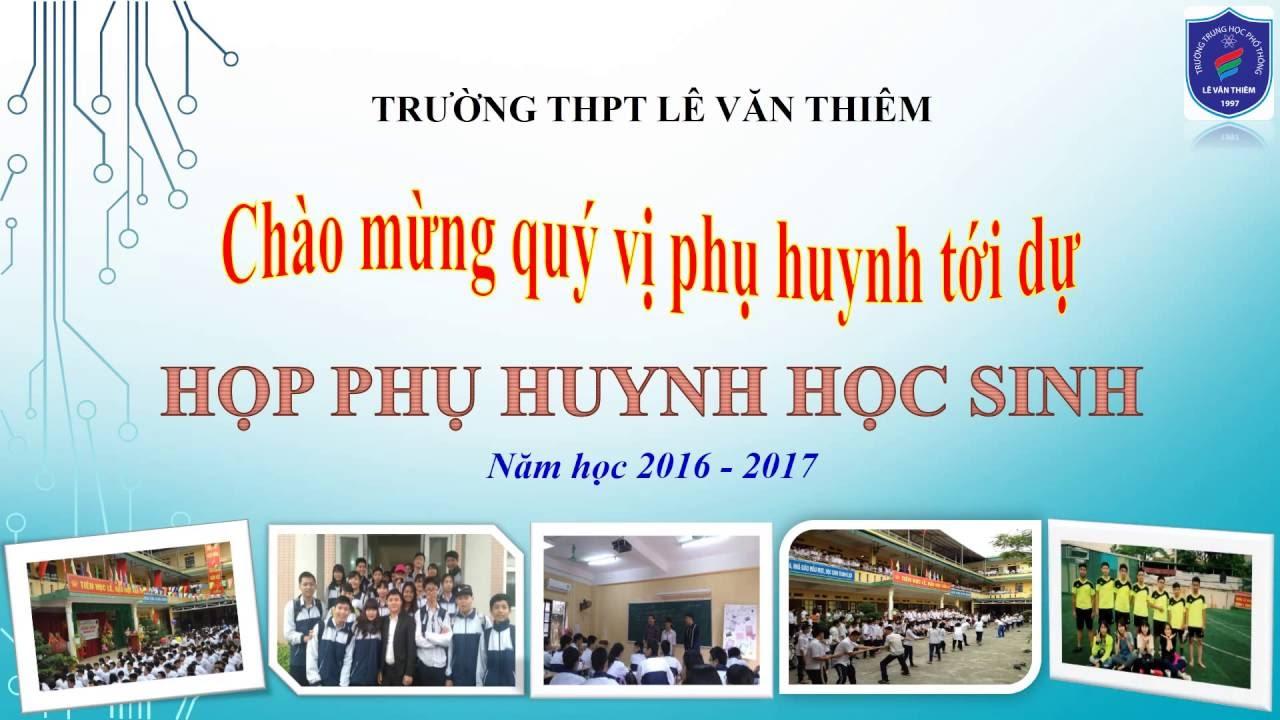 Họp phụ huynh đầu năm học 2016 – 2017 –  Trường THPT Lê Văn Thiêm