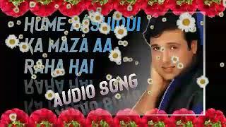 Hame Aashiqui Ka Maza Aa  raha hai   Audio Song  