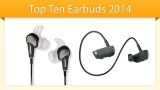 Top 10 Earbud Headphones 2014 | Compare Earbuds