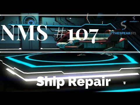 No Man's Sky #107 - Ship Repair