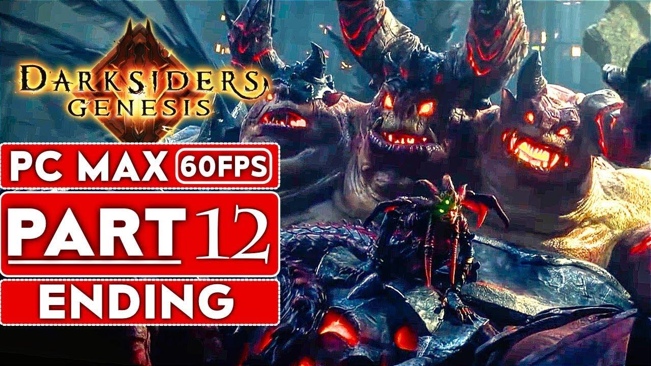 DARKSIDERS GENESIS ENDING Gameplay soluce Part 12 [1080p HD 60FPS PC ULTRA] - Aucun commentaire + vidéo