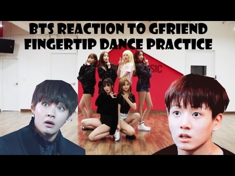 [BANGCHIN] BTS Reaction To GFriend Fingertip Dance Practice