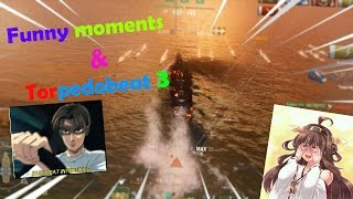 World of Warships : Funny moments and Torpedobeat 3