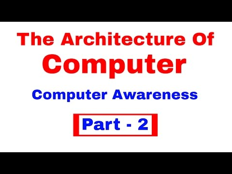 The Architecture of Computer - Computer Awareness [In Hindi] Part 2