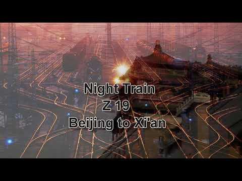 Night train Z19 Beijing to Xi'an - Trip to China part 16 -Travel video HD