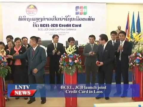 Lao NEWS on LNTV: BCEL, JCB launch joint Credit Card in Laos.29/5/2015