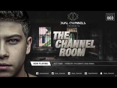 DUAL CHANNELS presents THE CHANNEL ROOM / Episode 003