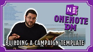 Building A Campaign Template (DM's Bible) | OneNote DM Ep. 4