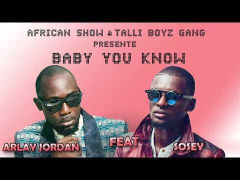 Baby you know Arlay jordan feat Sosey Boy