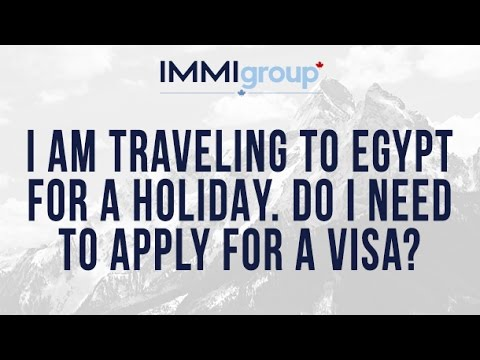 I am traveling to Egypt for a holidayDo I need to apply for a visa?