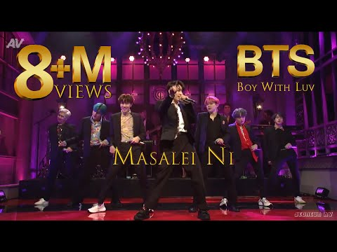 Masalei Ni Feat. BTS | Boy With Luv