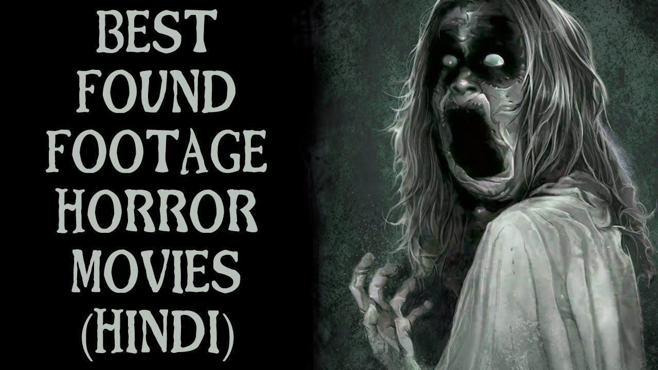 [हिन्दी] 5 Best Found Footage Horror Movies In Hindi   Found Video Horror  Films On Netflix Hindi