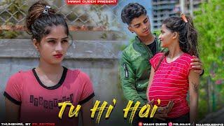 Tu Hi Hai | Rahul Mishra | Dil ka sukoon | Sad Love Story | Maahi Queen | Latest Song 2020
