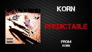 Korn - Predictable [Lyrics Video]