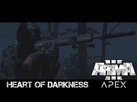 Heart of Darkness - ArmA 3 Apex Campaign 4