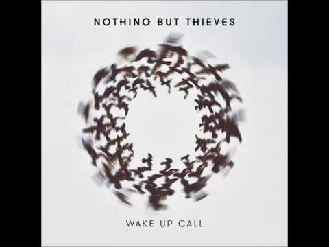 Nothing But Thieves - Wake up Call (Instrumental)