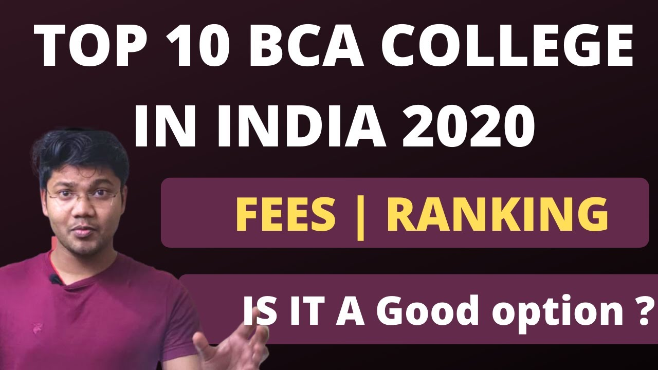 Top 10 BCA College in India 2020 | Is it a good career option?