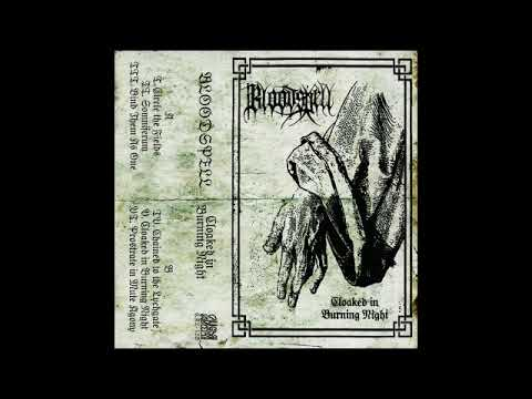 Bloodspell (US) - Cloaked in Burning Night (EP) 2019
