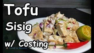 Sizzling Tofu   Tofu Sisig   Tokwang Sisig w/ Complete Costing   Sisig Recipe