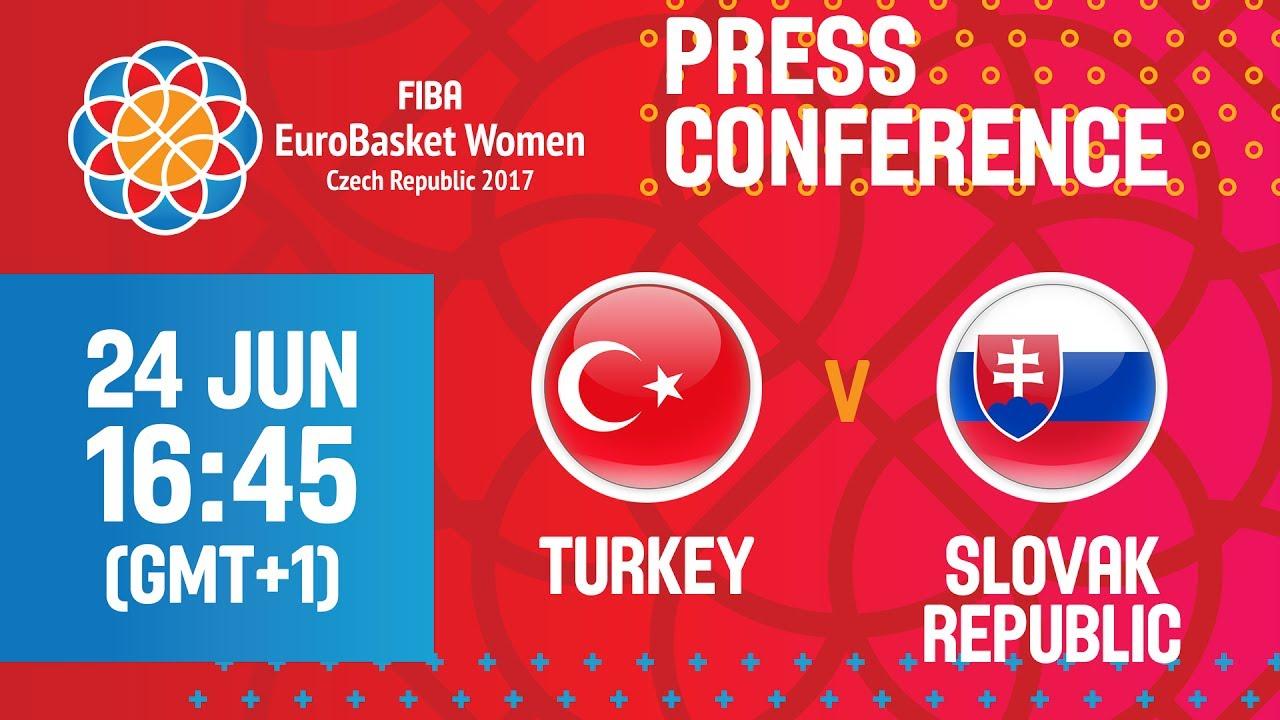 Turkey v Slovak Republic - Press Conference - CL 5-8