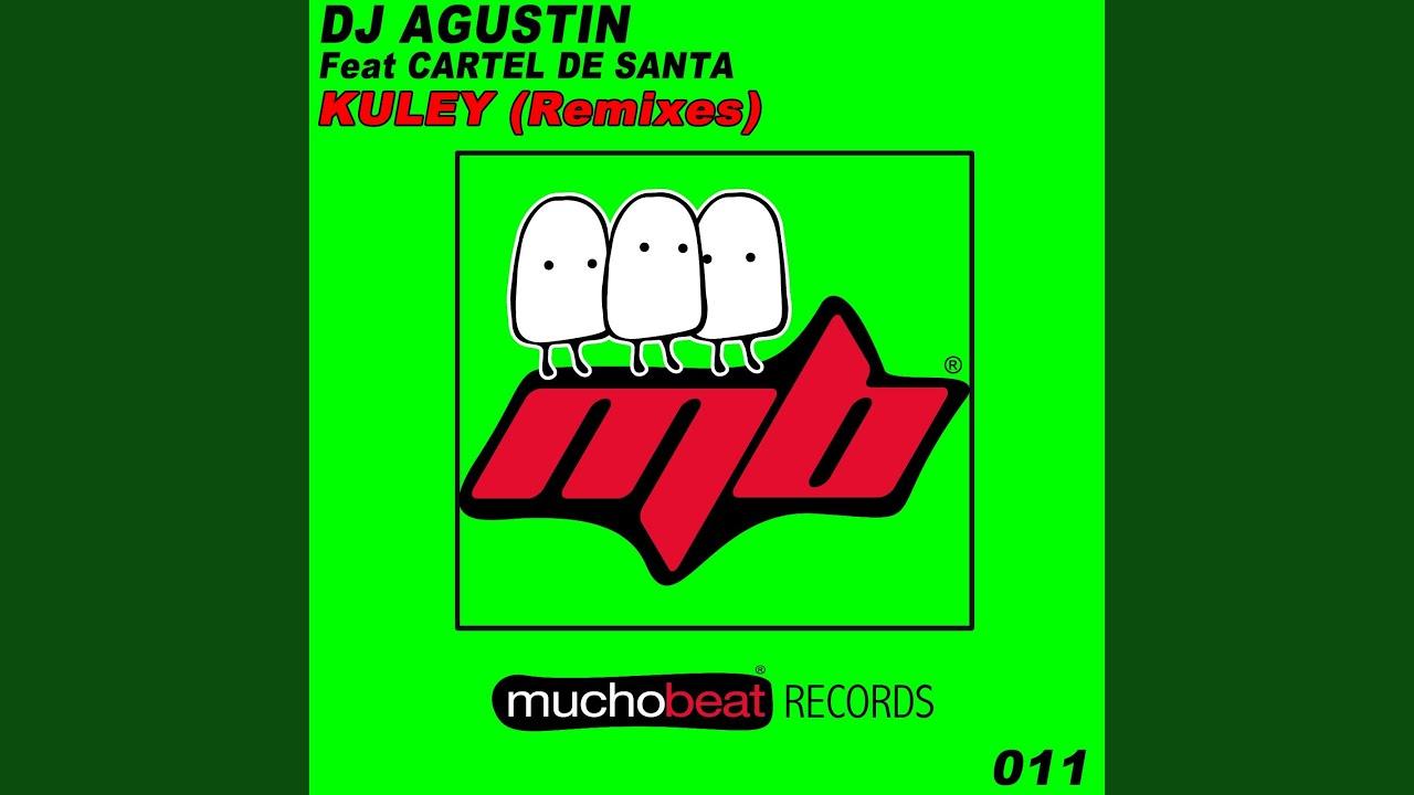 Download Kuley (AGUSTIN SANCHEZ Remix)