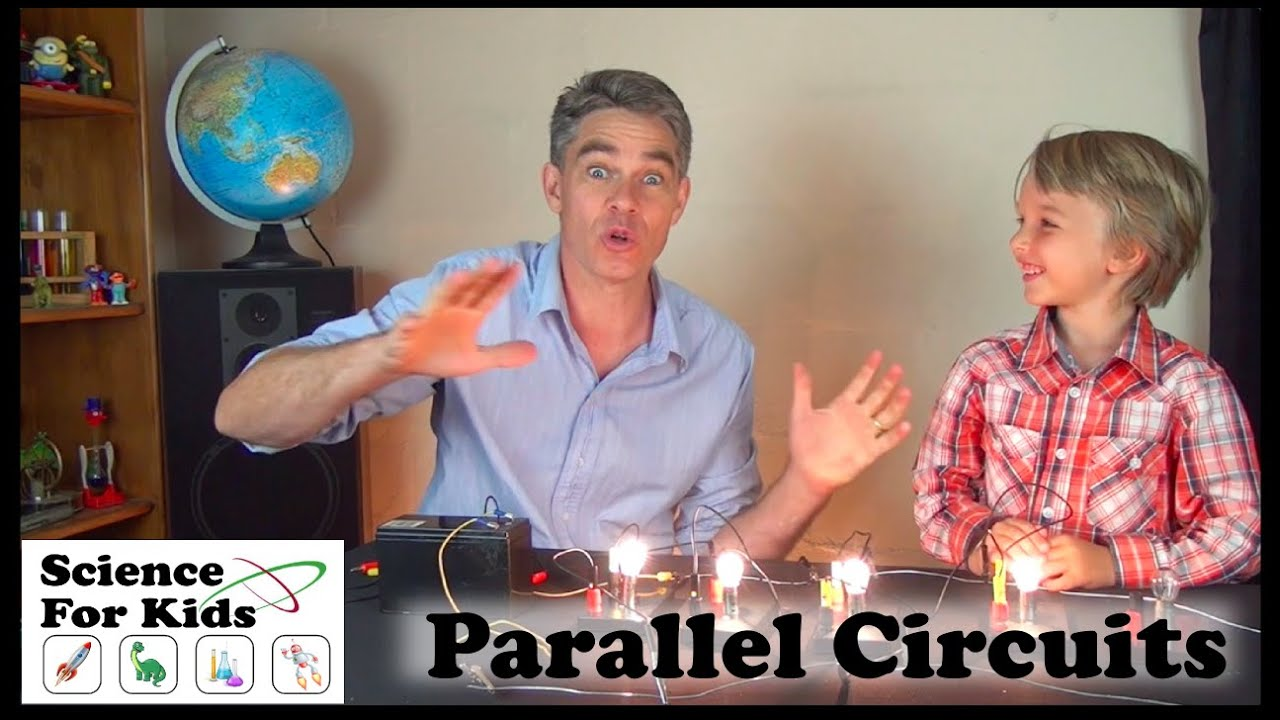 What Are Parallel Circuits Electricity Science For Kids Youtube And Series Circuit With Lightbulbs Battery