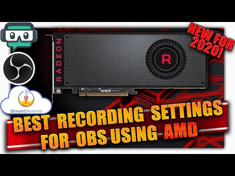 Best Recording Settings For OBS, Streamlabs, & StreamElements For Low End And New PCs ✔️ AMD ✔️ 2020