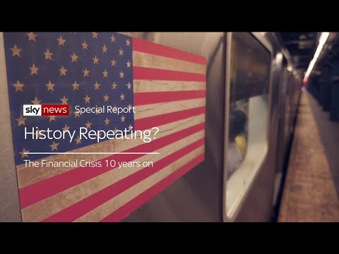 The Financial Crisis: 10 years on