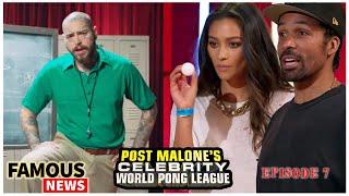 Post Malones World Pong League Ep 7 Recap Against Shay Mitchell & Matt Babel | Famous News