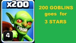 Replay - TH5 Goes down for 3 STARS! Attack: FULL GOBLINS 200