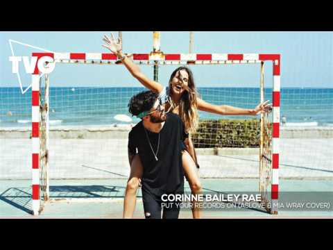 Corinne Bailey Rae - Put Your Records On (ASLOVE & Mia Wray Cover)