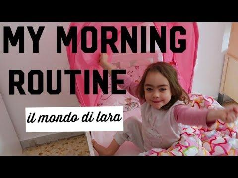 MY MORNING ROUTINE DI LARA / il mondo di Lara