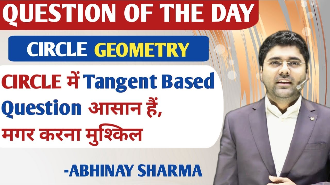 Ultimate Question in Circle || Geometry || QOD || By Abhinay Sharma (Abhinay Maths)