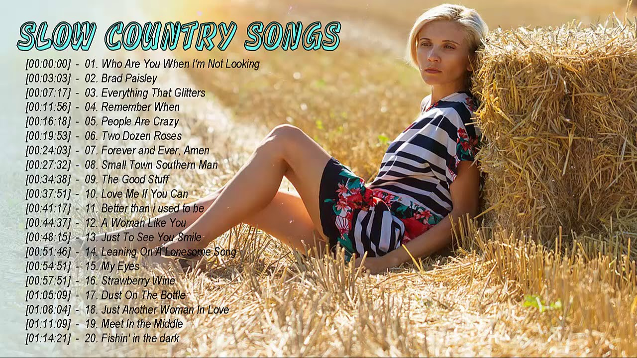 Download The Best Of Relaxing Country Songs 2019 - Slow Country Songs Collection