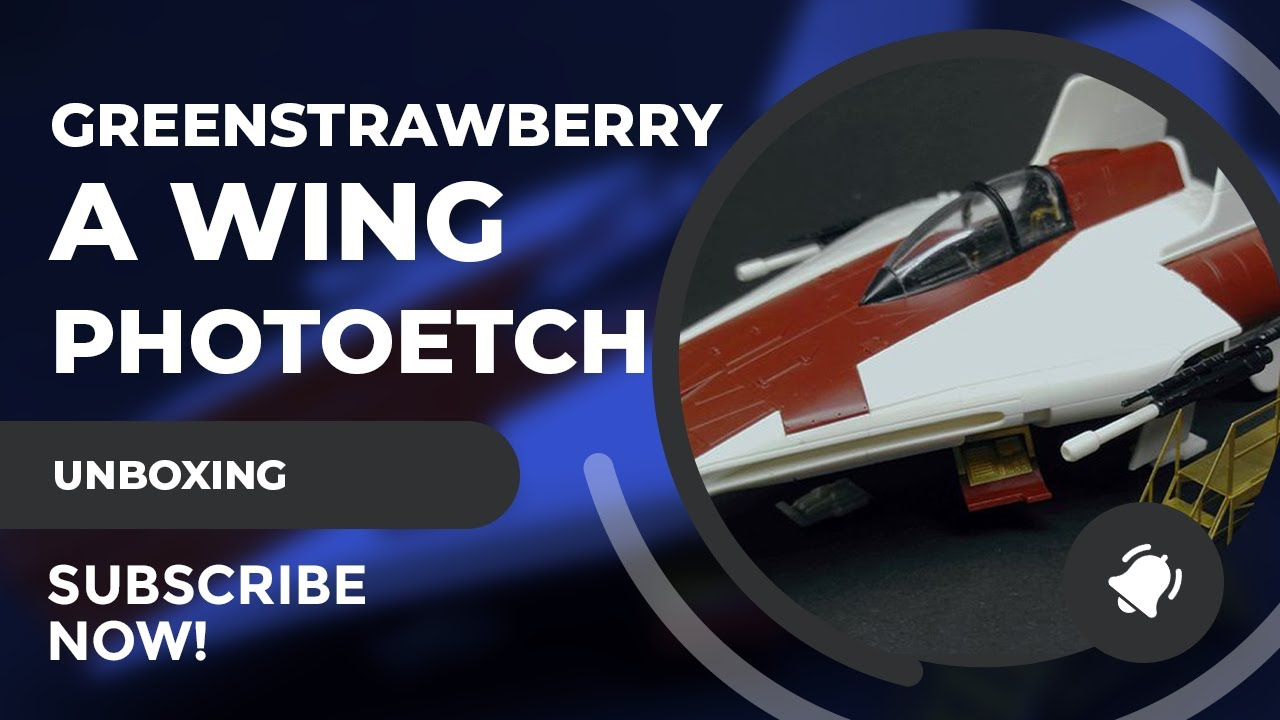 Greenstrawberry A-Wing Fighter Photo Etch Review