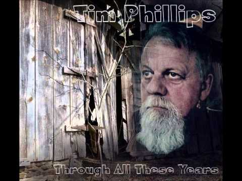 Tim Phillips.Through All These Years.