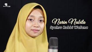 Nurin Nabila - Syahru Robbi Wafana