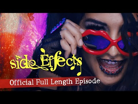 Side Effects Season 1 - Official Full-Length Episode
