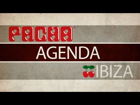 PACHA IBIZA - Agenda Fin de Semana - Weekend Agenda - 28 Feb & 1 Mar 2014