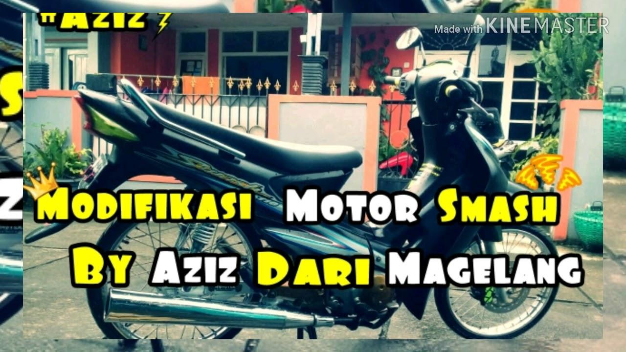 Modifikasi Motor Smash By Aziz Dari Magelang