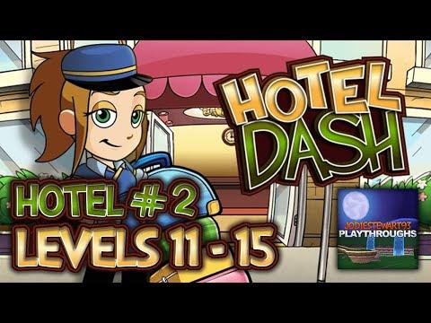 Hotel Dash 2nd Hotel Levels 11 - 15