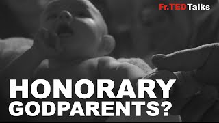 Fr.TEDTalks EP15  - Honorary Godparents?