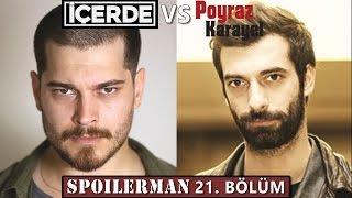 İçerde vs Poyraz Karayel (Spoilerlı)