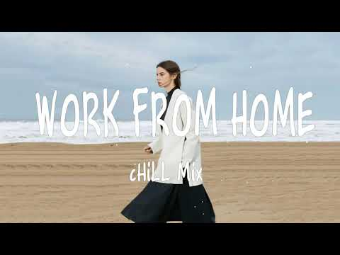 Work From Home 🍷 POP Chill Mix