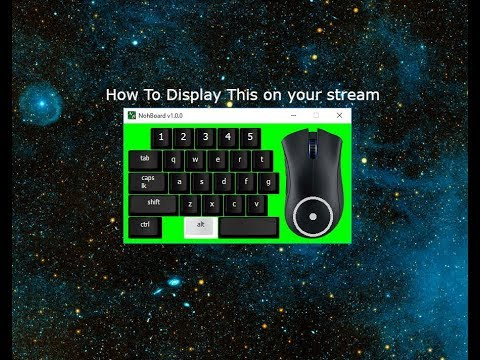 How to Display Keyboard and Mouse On Streamlabs OBS (Nohboard 2018)