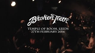 BROKEN TEETH (FULL SET) - Temple Of Boom, Leeds