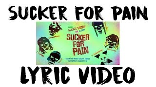 Lyric Video Sucker For Pain - Lil Wayne, Wiz Kalifa & Imagine Dragons