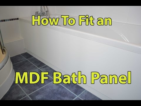 How To Fit An MDF Bath Panel