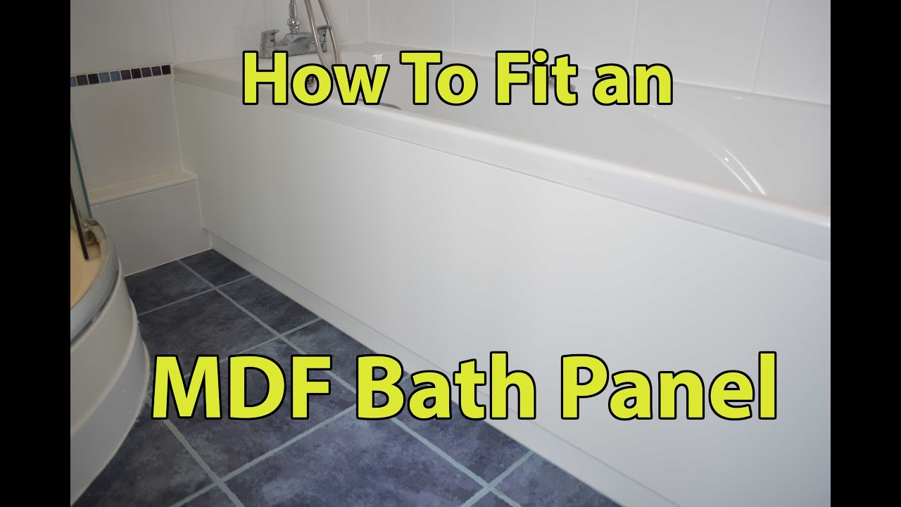 How To Fit An Mdf Bath Panel Youtube